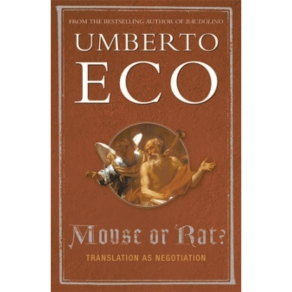 Mouse or Rat?: Translation as Negotiation by Umberto Eco (Paperback, 2004)