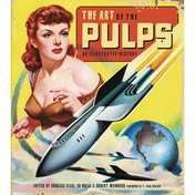 Art Of The Pulps  An Illustrated History Hardcover
