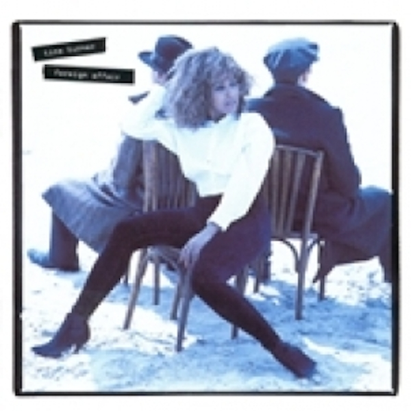 Tina Turner Foreign Affair CD