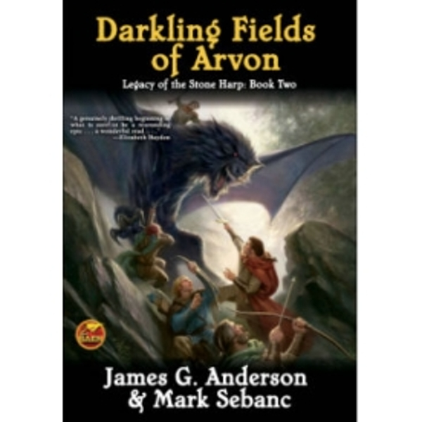 The Darkling Fields of Arvon by Mark Sebanc, James G. Anderson (Book, 2011)