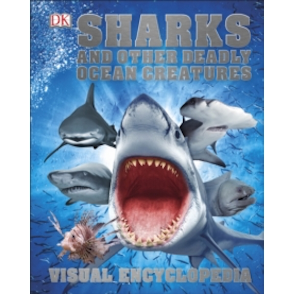 Sharks and Other Deadly Ocean Creatures by DK (Hardback, 2016)