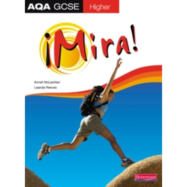 Mira AQA GCSE Spanish Higher Student Book by Anneli McLachlan, Leanda Reeves (Paperback, 2009)