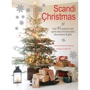 Scandi Christmas: Over 45 Projects and Quick Ideas for Beautiful Decorations & Gifts by Christiane Bellstedt Myers (Paperback, 2017)