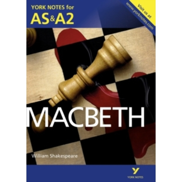 Macbeth: York Notes for AS & A2