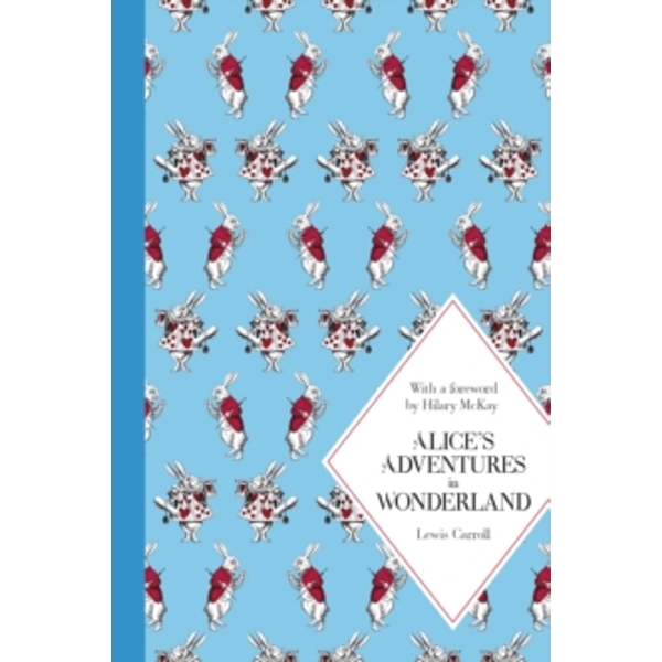 Alice's Adventures in Wonderland: Macmillan Classics Edition by Lewis Carroll (Hardback, 2014)