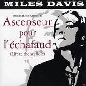Miles Davis - Ascenseur Pour L'Uchafaud  (Lift To The Scaffold) Vinyl
