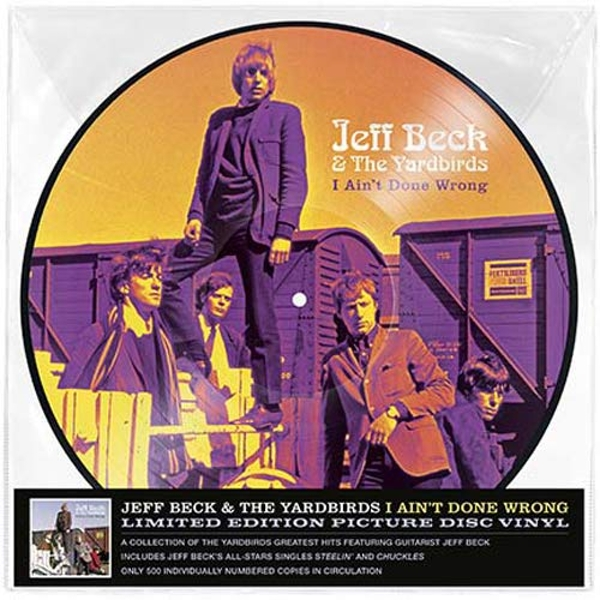 Jeff Beck & The Yardbirds - I Aint Done Wrong (Picture Disc) Vinyl