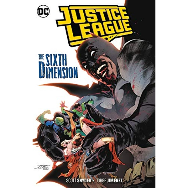 Justice League Volume 4 The Sixth Dimension Paperback / softback Snyder, Scott