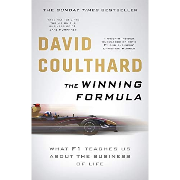 The Winning Formula Leadership, Strategy and Motivation The F1 Way Paperback / softback 2019