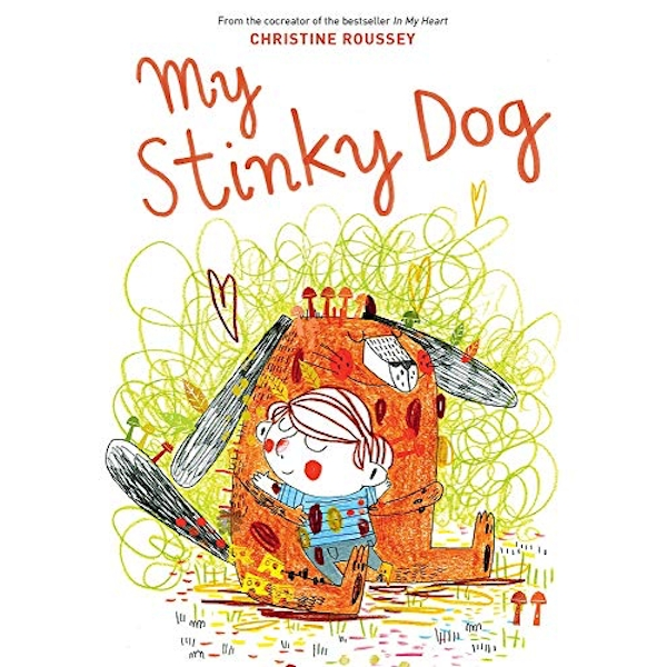 My Stinky Dog  Hardback 2018