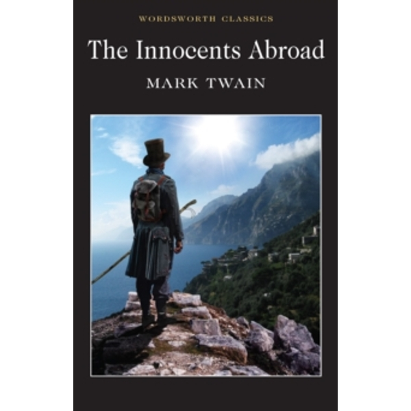 The Innocents Abroad by Mark Twain (Paperback, 2010)