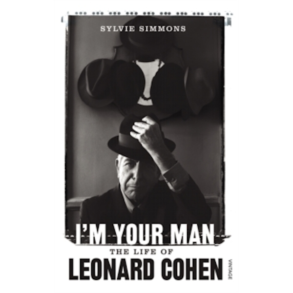 I'm Your Man : The Life of Leonard Cohen