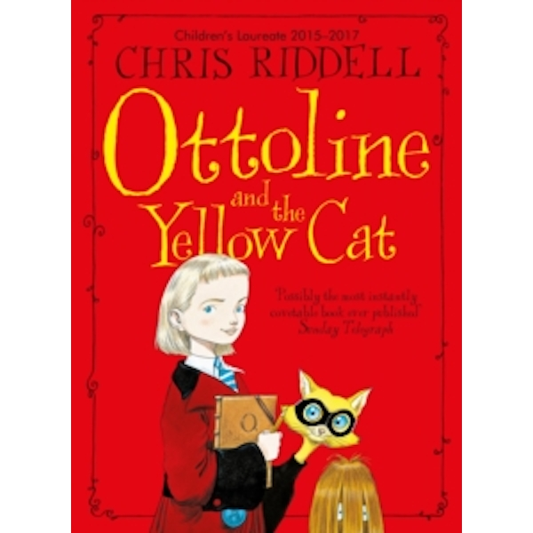 Ottoline and the Yellow Cat by Chris Riddell (Paperback, 2015)