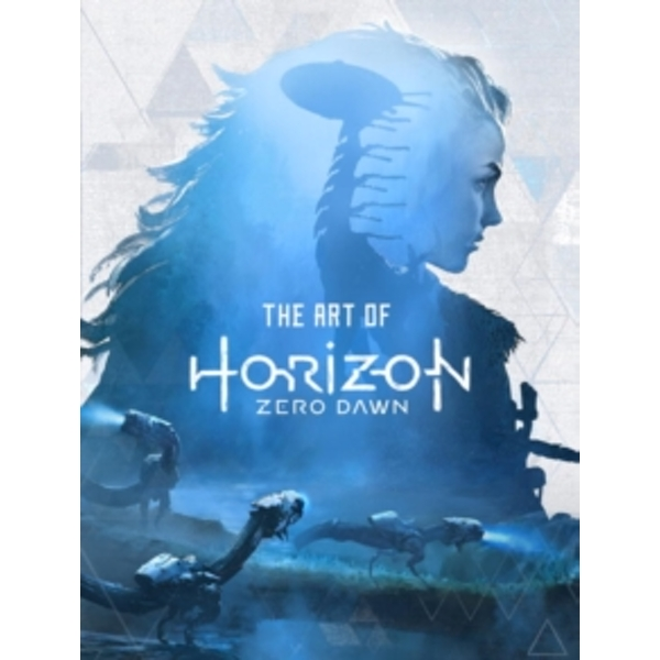 The Art of Horizon : Zero Dawn