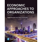 Economic Approaches to Organization by Hein Schreuder, Sytse Douma (Paperback, 2017)