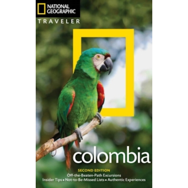 NG Traveler: Colombia, 2nd Edition by Christopher P. Baker (Paperback, 2017)