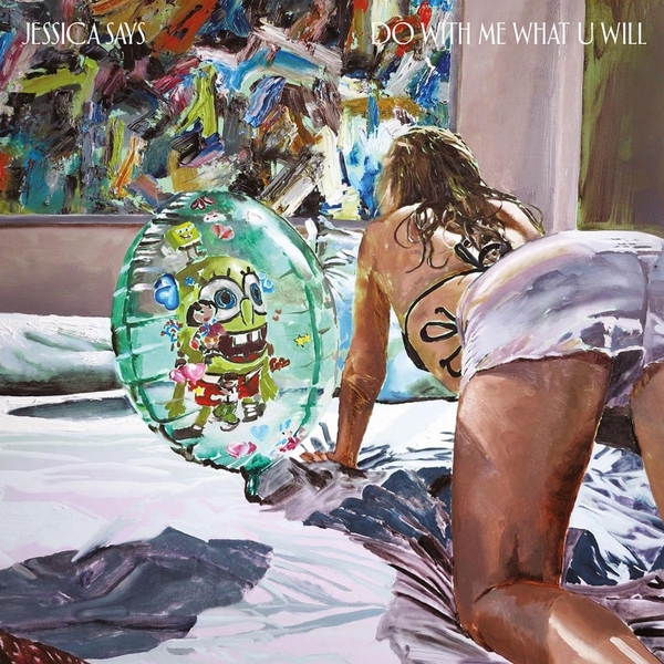 Jessica Says - Do With Me What U Will Vinyl