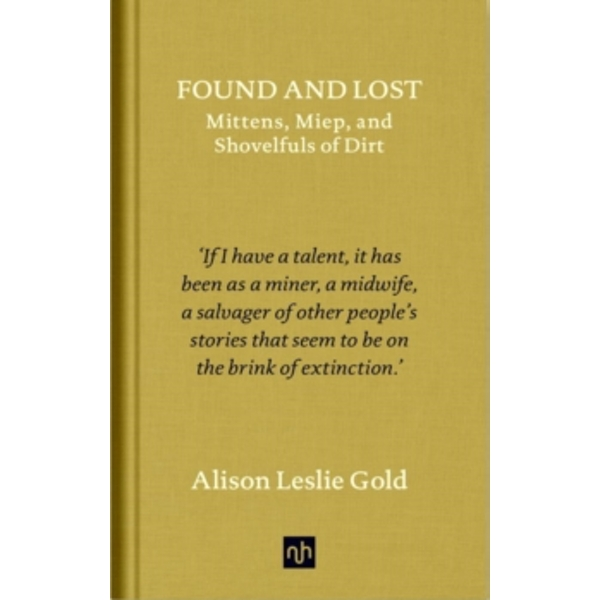 Found and Lost by Alison Leslie Gold (Hardback, 2017)