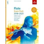 Flute Exam Pack 2018-2021, ABRSM Grade 1 : Selected from the 2018-2021 syllabus. Score & Part, Audio Downloads, Scales & Sight-Reading