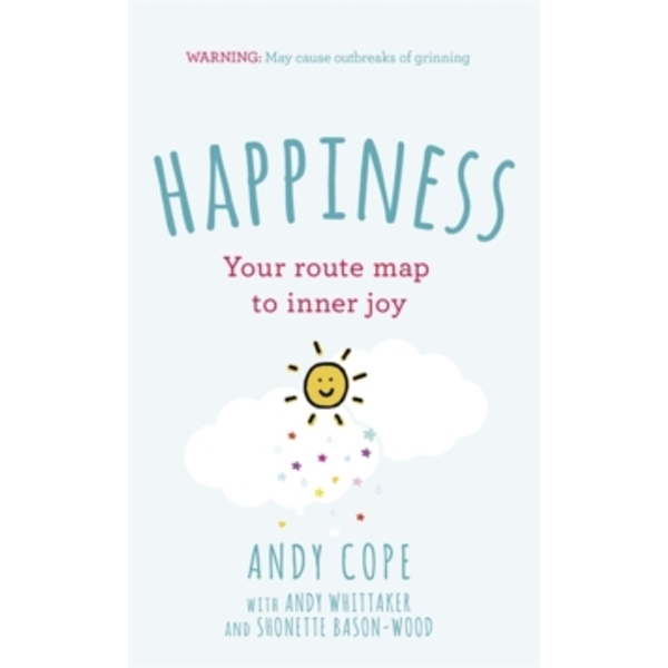 Happiness : Your route-map to inner joy