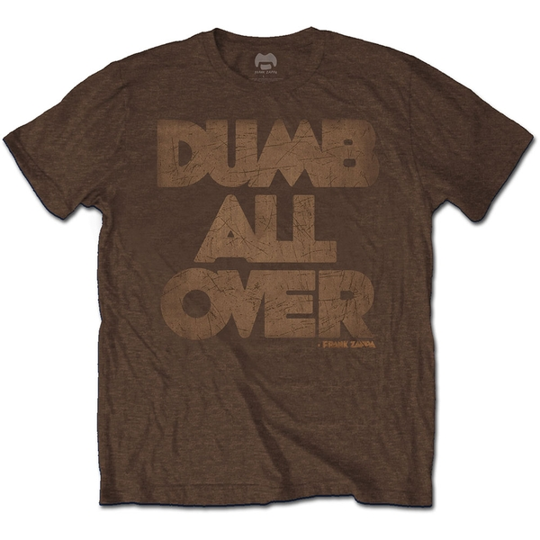 Frank Zappa - Dumb All Over Unisex Small T-Shirt - Brown