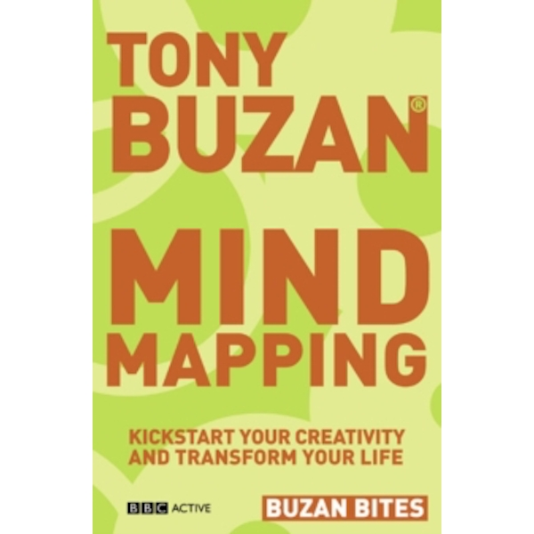 Buzan Bites: Mind Mapping : Kickstart your creativity and transform your life
