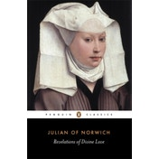 Revelations of Divine Love by Julian of Norwich (Paperback, 1998)