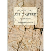 Introduction to Attic Greek by Donald J. Mastronarde (Paperback, 2013)
