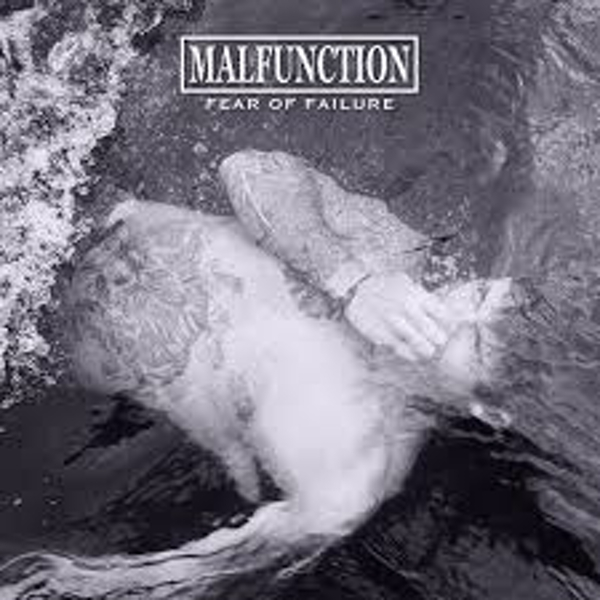 Malfunction ‎– Fear Of Failure Vinyl