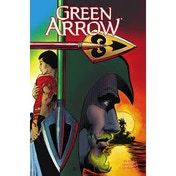Green Arrow Volume 2 Here There Be Dragons Paperback