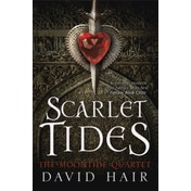 Scarlet Tides: The Moontide Quartet Book 2 by David Hair (Paperback, 2014)