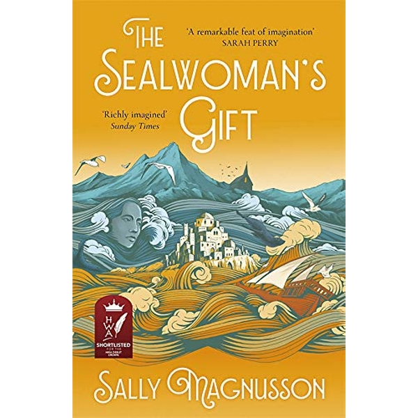 The Sealwoman's Gift the Zoe Ball book club novel of 17th century Iceland Paperback / softback 2018