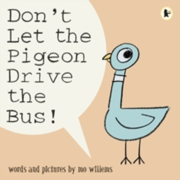 Don't Let the Pigeon Drive the Bus! by Mo Willems (Paperback, 2004)