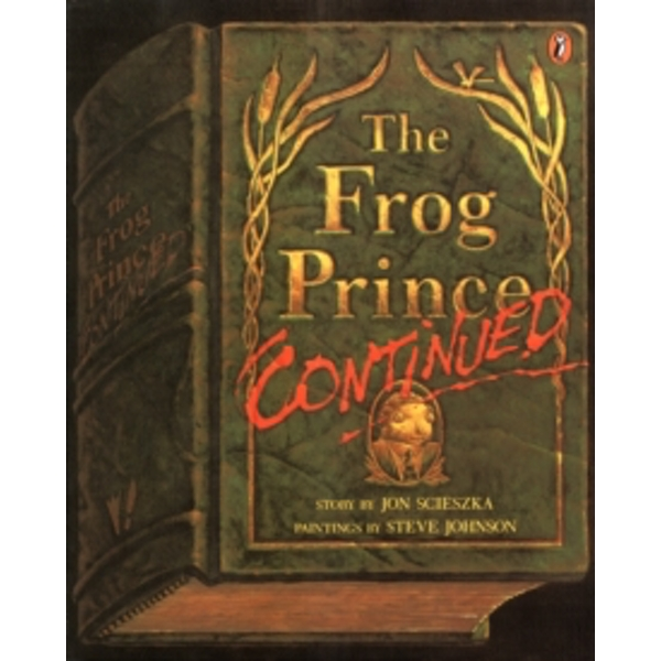 The Frog Prince Continued by Jon Scieszka (Paperback, 1992)