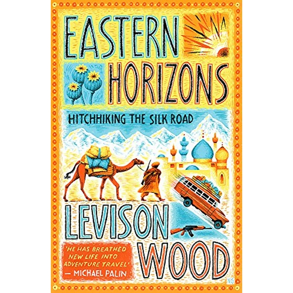 Eastern Horizons Shortlisted for the 2018 Edward Stanford Award Paperback / softback 2018