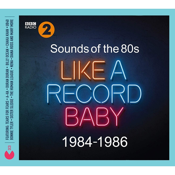 Sounds Of The 80s - Like A Record Baby (1984-1986) CD