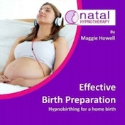 Effective Birth Preparation: Hypnobirthing for a Home Birth by Maggie Howell (CD-Audio, 2016)