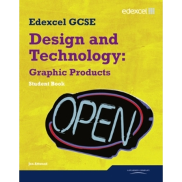 Edexcel GCSE Design and Technology Graphic Products Student book by Jon Atwood (Paperback, 2010)
