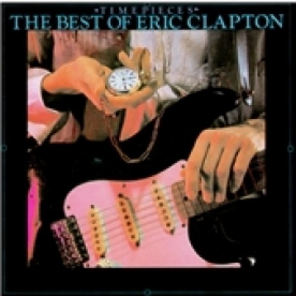 Eric Clapton Time Pieces The Best Of Eric Clapton CD