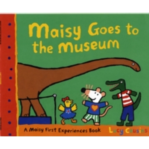 Maisy Goes to the Museum by Lucy Cousins (Paperback, 2009)