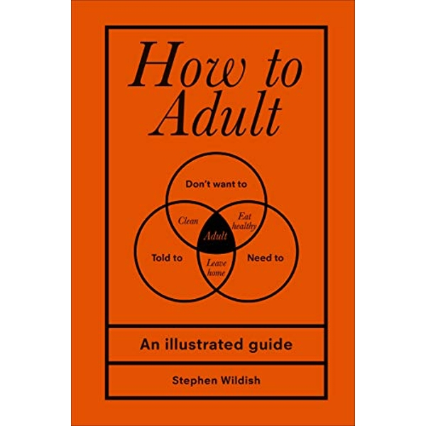 How to Adult  Hardback 2018