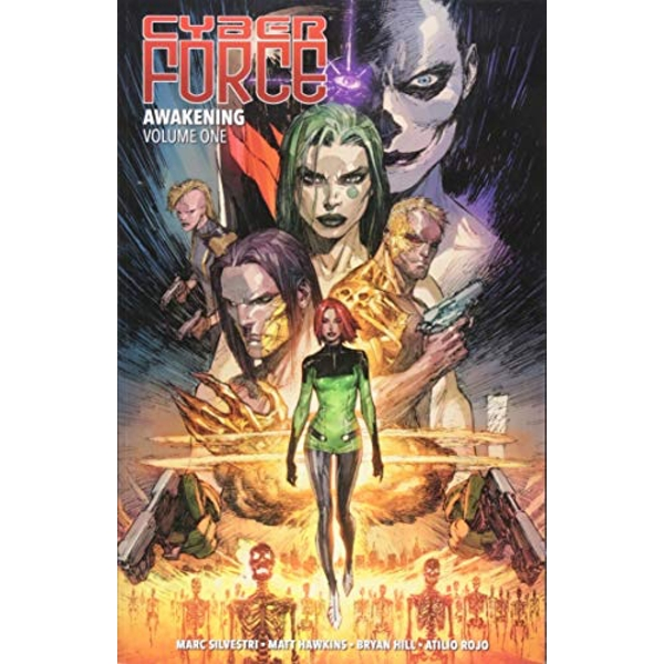 Cyber Force Awakening Volume 1
