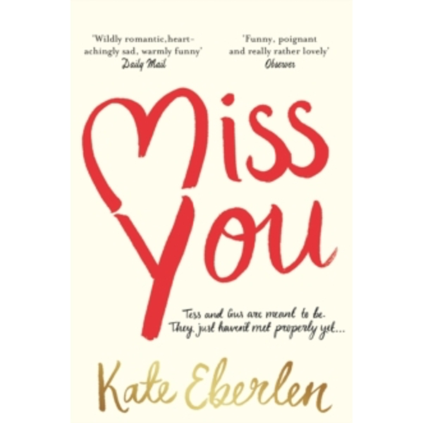 Miss You : The Hottest Book of the Summer