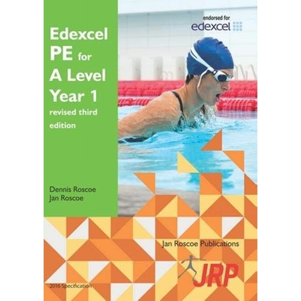 Edexcel PE for A Level Year 1 revised third edition  Paperback / softback 2018