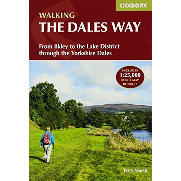 The Dales Way From Ilkley to the Lake District through the Yorkshire Dales Paperback / softback 2018