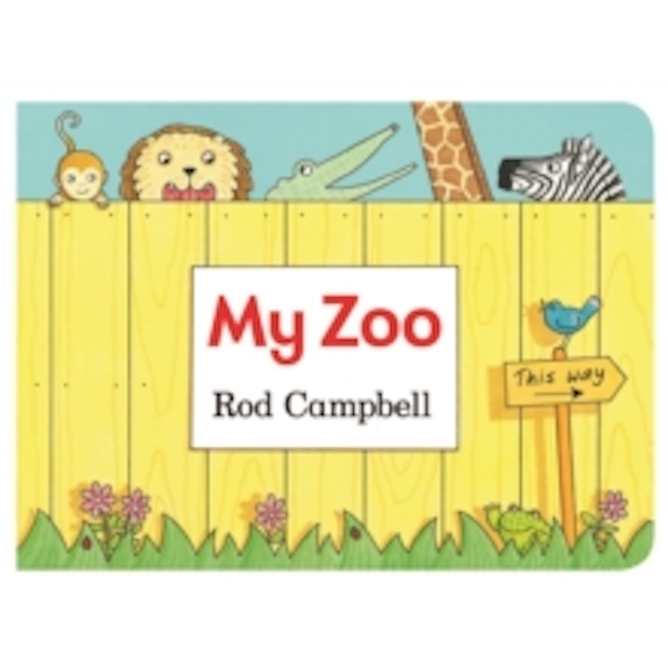 My Zoo by Rod Campbell (Board book, 2013)