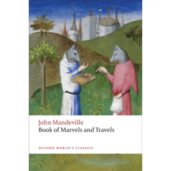 The Book of Marvels and Travels by John Mandeville (Paperback, 2012)