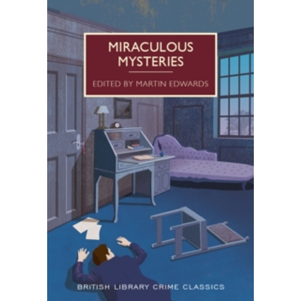 Miraculous Mysteries : Locked-Room Murders and Impossible Crimes