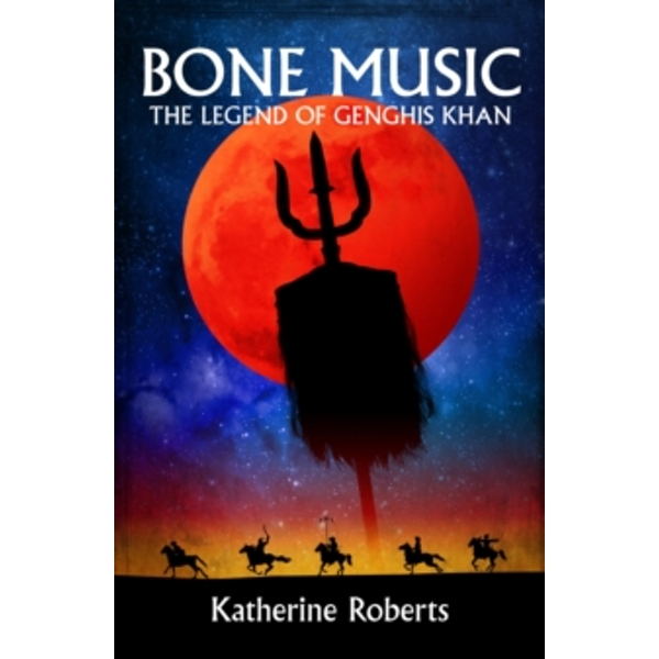 Bone Music : The Legend of Genghis Khan