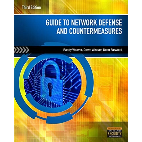 Guide to Network Defense and Countermeasures, International Edition by Dawn Weaver, Randy Weaver, Dean Farwood (Paperback, 2012)